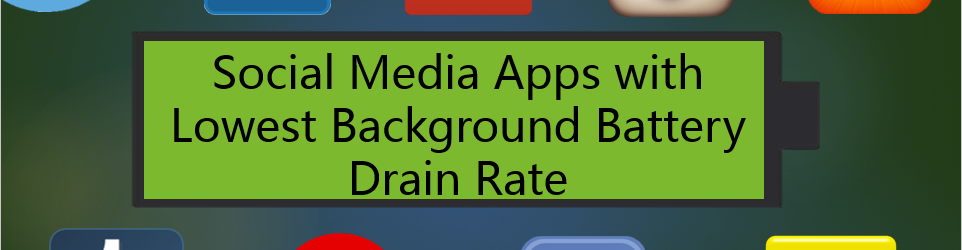 9 Social Media Apps with the Lowest Background Battery Drain Rate