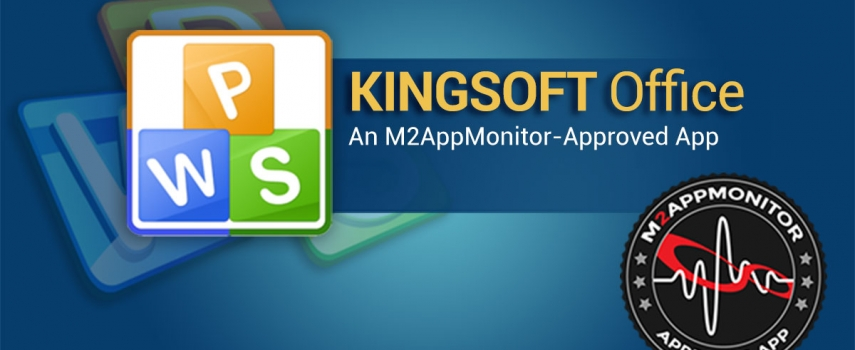 Kingsoft Office: an M2AppMonitor-Approved Android App