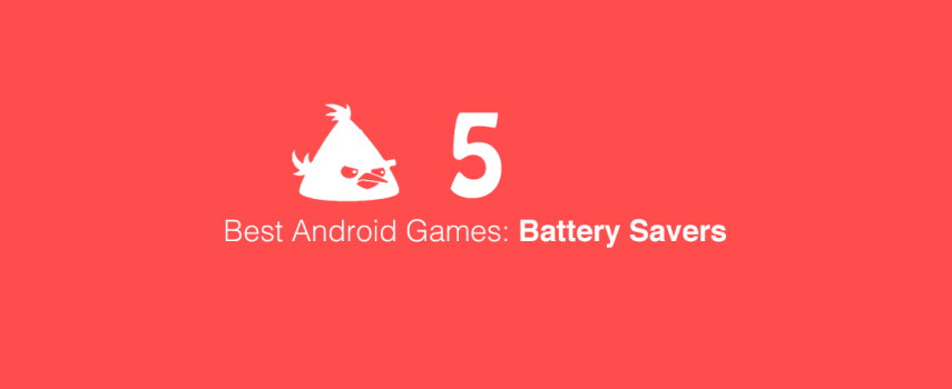 5 Best Android Battery Saver Games 5: Angry Birds, Diamond Dash, Restaurant Story & More