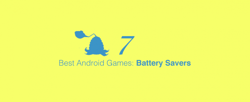 5 Best Android Battery Saver Games 7: Plants vs. Zombies 2, Monster Blade, Garden Mania & More